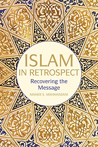 Islam in Retrospect: Recovering the Message