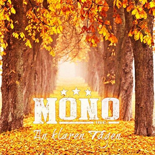 Mono Inc - An Klaren Tagen