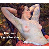 186 Color Paintings of Theo van Rysselberghe - Belgian Neo-impressionist Painter (November 23, 1862 - December 14, 1926) (English Edition)