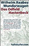 Wilhelm Raabes Wunderwagen: Das Odfeld und Hastenbeck im Schuber