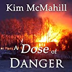 A Dose of Danger | Kim McMahill