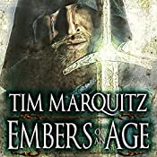 Embers of an Age: Blood War Trilogy, Book 2 | Tim Marquitz
