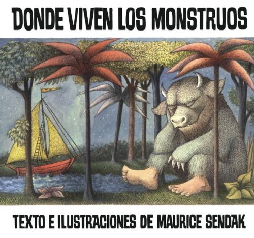 Donde Viven Los Monstruos (Where The Wild Things Are) (Turtleback School &amp; Library Binding Edition) (Historias Para Dormir) (Spanish Edition)