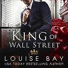 King of Wall Street Hörbuch von Louise Bay Gesprochen von: Sebastian York, Andi Arndt