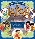 Japan: Over 40 Activities to Experience Japan - Past and Present (Kaleidoscope Kids)
