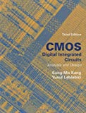 img - for CMOS Digital Integrated Circuits Analysis & Design by Kang, Sung-Mo (Steve), Leblebici, Yusuf(October 29, 2002) Hardcover book / textbook / text book