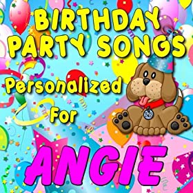 Amazon.com: Happy Birthday to Angie (Angy): Personalized Kid Music