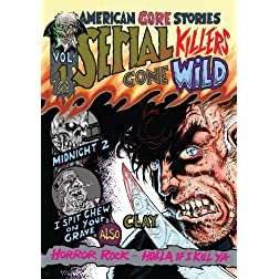 American Gore Stories Vol 1: Serial Killers Gone Wild