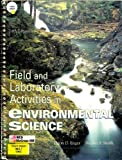 Field and Laboratory Activities in Environmental Science (0697159094) by Enger, Eldon D.
