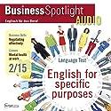 Business Spotlight Audio - Negotiating effectively. 2/2015: Business-Englisch lernen Audio - Effektiv verhandeln Hörbuch von  div. Gesprochen von:  div.