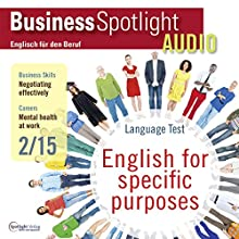 Business Spotlight Audio - Negotiating effectively. 2/2015: Business-Englisch lernen Audio - Effektiv verhandeln (       ungekürzt) von div. Gesprochen von: div.