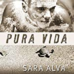 Pura Vida | Sara Alva