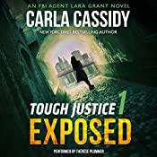 Tough Justice: Exposed (Part 1 of 8) | Carla Cassidy