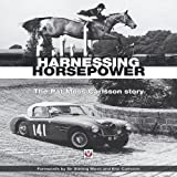 Harnessing Horsepower: The Pat Moss Carlsson Story