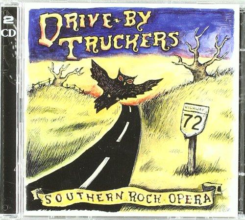 Drive-By Truckers - Southern Rock Opera (Act 1) - Zortam Music