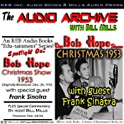 The Bob Hope Christmas Show, 1953: Comedy and Music with Hope and Sinatra Plus Special Commentary | [Bill Mills]