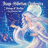 Dreams Of Fireflies (On A Christmas Night) by Trans-Siberian Orchestra (2012)