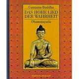 """Das Hohe Lied der Wahrheitvon """"Gautama Buddha"""""""