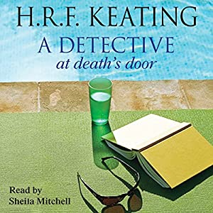 A Detective at Death's Door | [H. R. F. Keating]