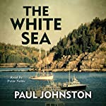 The White Sea | Paul Johnston