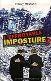 L'effroyable imposture : Tome 2, Manipulations et désinformations