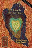 img - for A Coach for your Heart: 5 Steps to Improve your Life Now book / textbook / text book