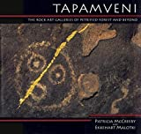 img - for Tapamveni: The Rock Art Galleries of Petrified Forest and Beyond book / textbook / text book
