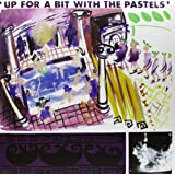Up for a Bit With the Pastels (Vinyl)