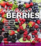 Homegrown Berries: Successfully Grow...
