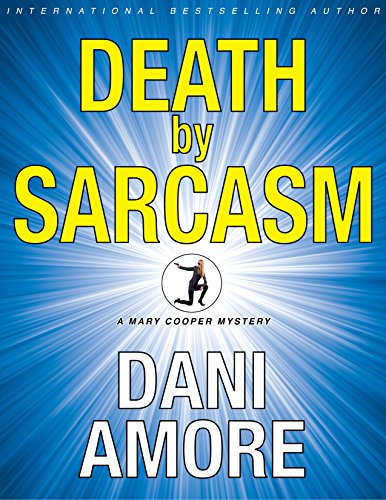 Free Kindle Book : Death by Sarcasm: (A Private Investigator Mystery Series) (Mary Cooper Mysteries Book 1)