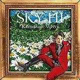 SKY-HI「カミツレベルベット」