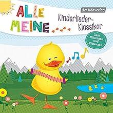 Alle meine Kinderlieder-Klassiker: Zum Mitsingen und Mittanzen (Alle meine...-Reihe) Hörbuch von  div. Gesprochen von: Martin Pfeiffer