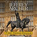 First Among Equals (       UNABRIDGED) by Jeffrey Archer Narrated by John Lee