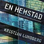 En hemstad [A Hometown] | Kristian Lundberg