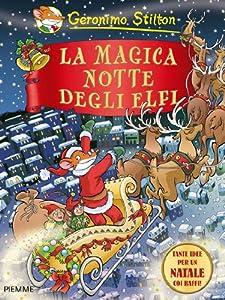 La magica notte degli elfi geronimo stilton for Regalo libri gratis