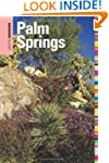 Insiders' Guide® to Palm Springs,...