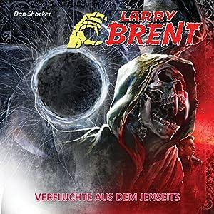 Verfluchte aus dem Jenseits (Larry Brent 18) Hörspiel