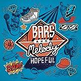 Bars and Melody - Hopeful