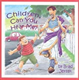 Children, Can You Hear Me?: How to Hear and See God [Hardcover]