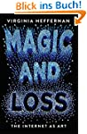 Magic and Loss: The Internet as Art (...
