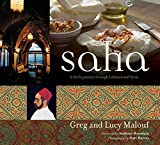img - for Saha: A Chef's Journey Through Lebanon and Syria [Middle Eastern Cookbook, 150 Recipes] book / textbook / text book