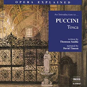 Tosca: Opera Explained | [Thomson Smillie]