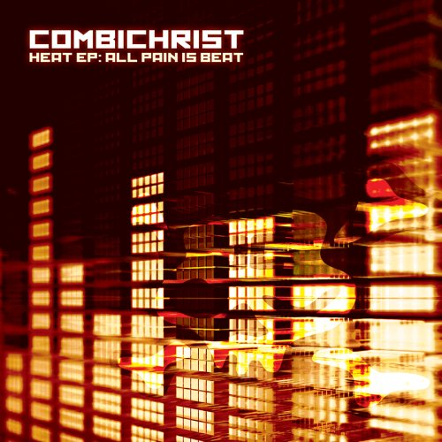 Combichrist - Heat EP: All Pain Is Beat - Zortam Music