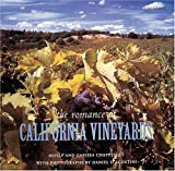 img - for The Romance of California Vineyards by Chappellet, Molly (1997) Hardcover book / textbook / text book