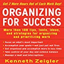 Organizing for Success (       UNABRIDGED) by Kenneth Zeigler Narrated by McGraw-Hill Education