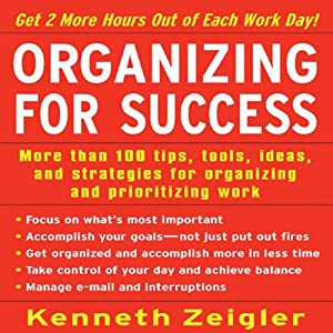 Organizing for Success | [Kenneth Zeigler]
