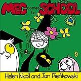 Helen Nicoll Meg Comes To School (Meg and Mog)