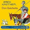 Don Quichotte Hörbuch von Erich Kästner Gesprochen von: Hans-Jürgen Schatz