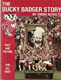 img - for Bucky Badger Story by Gwen Schultz (1981-06-01) book / textbook / text book