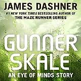 Gunner Skale: An Eye of Minds Story: The Mortality Doctrine